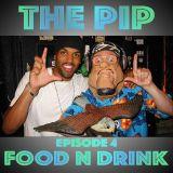 The PIP on Bondi Beach Radio Ep.4 - I Like Food and You Like Drink