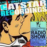 CATSTAR RECORDINGS RADIO SHOW 116