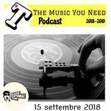 THE MUSIC YOU NEED: SABATO 15 SETTEMBRE 2018 - OPEN SEASON