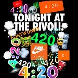 DJ PLAN B FWM 420 MIX SATURDAY APRIL 20 LIVE AT THE RIVOLI 4-HR MIX NEW HIP HOP