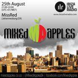 Mixed Apples Radio Show 015 - Ibiza Live Radio - mixed by MissRed (Johannesburg, ZA)