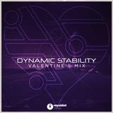 Dynamic Stability - Valentine's Mix 2014
