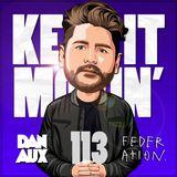 Dan Aux Presents: Keep It Movin' #113 (Big Tunesday Mix)