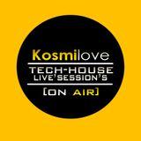 Tech'House KosmiloveLiveSession's [ON AIR]