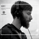 Balint:z - B:pressure Nights promo mix (june)