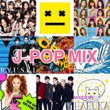 J-POP MIX (アガる曲VER)