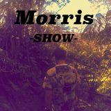 Morris Show #01