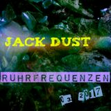 Jack Dust - House Tunes on Ruhrfrequenzen 03-2k17