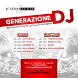 Generazione DJ - Radio Stereocittà 20/06/2018