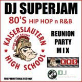 DJ Superjam - KAHS 1988 Class Reunion Hip Hop n R&B Mix