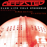 Club Life Stockholm -Exclusive Switch.fm Mix by Aif3cted-