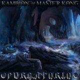Kambion & Master Kong: Purgatorio