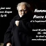 Plat du jour avec café pousse disque S06 Ep16 : Hommage à Pierre henry et l'expérimentation musicale