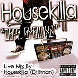 HOUSEKILLA - DOPE SHOW X2.mp3