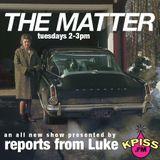 The Matter episode 2. 2017 April 18.