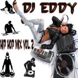 DJ EDDY HIP HOP MIX VOLUME 2
