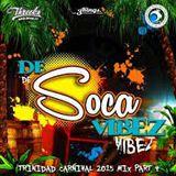 Threeks - De Soca Vibez (Pt.4) 2015