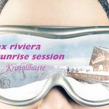 "alex riviera - sunrise ""Kristall"" session"