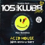 105 InDaKlubb History (Episode 44) Acid House 30th Anniversary