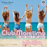Club Maretimo - Broadcast 06 - the finest house & chill grooves in the mix