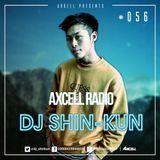 Axcell Radio Episode 056 - DJ SHIN-KUN