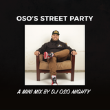 OSO's MINI HIP HOP STREET PARTY MIX PT 69