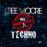 Gee Moore - Promo mix series (ep 7)  - (Will Techno for An Answer) Techno Mix