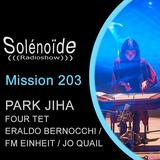 Solénoïde - Mission 203 > Park Jiha, Four Tet, Eraldo Bernocchi, FM Einheit, Jo Quail