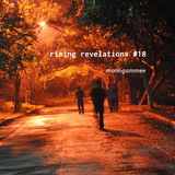 rising revelations #18 // mmee