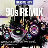 DJ YANI ''90's Covers & Remixes  CLUB HOUSE MIX -1'' 2017