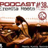 Podcast Eremitaroots # 38