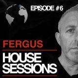 FERGUS - HOUSE SESSIONS #6 (JUL 2018)