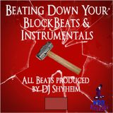 Beating Down The Block Mixtape Vol.1 mixed by DJ Shyheim