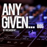 Any Given... by Ricardo N. 005