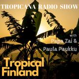 Tropicana Radio Show - Tropical Finland - 16/08/2017
