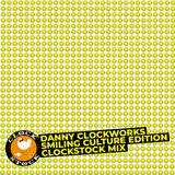 Danny Clockworks smiling culture edition clockstock mix