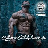 What's A Carbohydrate (Workout Mix) #18