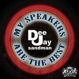 DJ Sandman -My Speakers Are The Best!!! Vol. 1