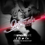 #IntimateSLP - Sex, Love & Pain | 100% Slow Jams by @MrSmoothEMT