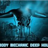 BODY MECHANIC - DEEP HOUSE