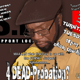 "TURNTABLE TUESDAY ""4 DEAD...PROBATION? WHAT? HUH? WTF?"""