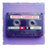 MIXTAPE SUMMMER 2012