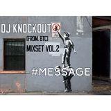 DJ Knockout (from. BTC) Mixset vol.2 - #Message