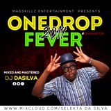 2019 D J D A S I L V A _ ONE DROP REGGAE FEVER (10th Anniversary)
