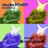 Vindra Junko's Podcast - shakeNPOP! #4