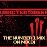 ADDICTED TO DEEP