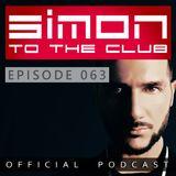 SIMON TO THE CLUB - EPISODE 063