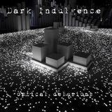 Dark Indulgence 08.19.18 Industrial | EBM & Synthpop MIxshow by Scott Durand