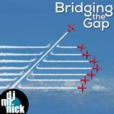 Bridging the Gap ~ September 18th, 2018: Changing Plans