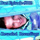 Bart Ulijasz (BB) - Episode #002 @ Presents Track Revealed Rec.